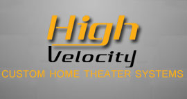 High Velocity Custom Home Theater & Audio